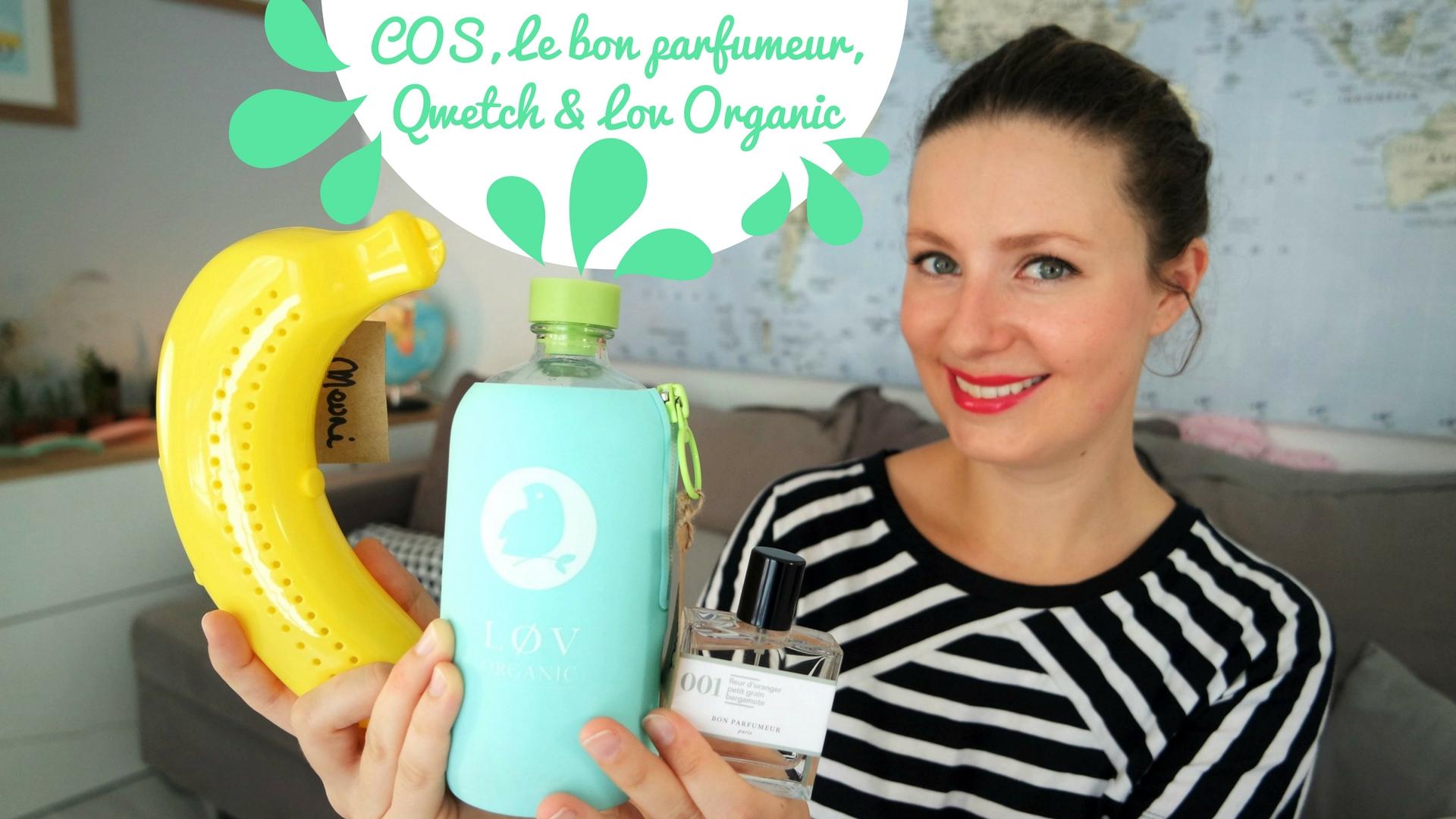 haul-cos-le-bon-parfumeurqwetch-lov-organic-3